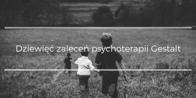 zalecenia psychoterapii gestald